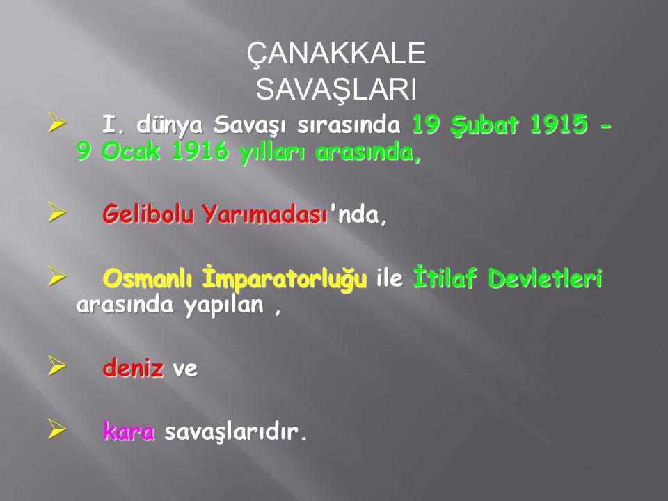 İtilaf Devletleri Gelibolu Yarımadası üzerine çıkarak Türkleri karadan yenmeyi planlamışlardır.