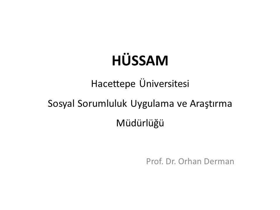 HÜSSAM Hacettepe Üniversitesi Sosyal Sorumluluk Uygulama ve Araştırma Müdürlüğü Prof.