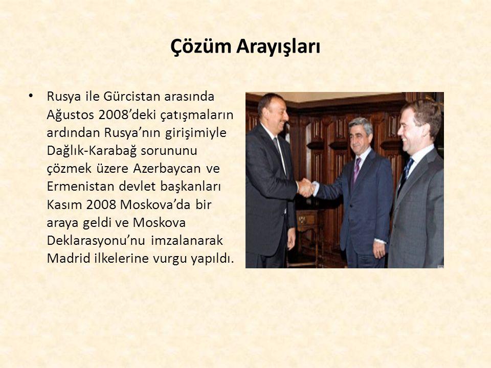 Çözüm Arayışları Rusya ile Gürcistan arasında Ağustos 2008'deki çatışmaların ardından Rusya'nın girişimiyle Dağlık-Karabağ sorununu çözmek üzere Azerb