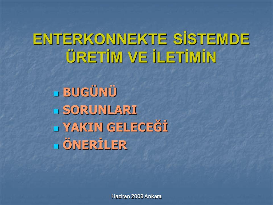 Haziran 2008 Ankara Özel Sektör Termik Santralları (1) Santral Adı ve (Yeri) Kurulu Güç (MWh) Üretim (MWh) Puantı (MW) Puanta Katkı (MW) Modern Karton (Büyükkarıştıran) 87,315278061 Par Termik (Çayırhan) 62013483585557 Çolakoğlu (Dilovası) 313,45137216212 Enerji-sa (Köseköy) 1202494118116 Erdemir (Ereğli-Kzd.) 1552604152148 Eskişehir OSB 5912275655 Petkim (Aliağa) 1702604121121 Ataer (EBSO) 70,38084443 Habaş (Aliağa) 2406334230230 İçdaş (Karabiga) 1353234135135 Morsan84,414766859 İsdemir (İskenderun) 220,42571119104 Esenyurt (İst.) 188,54348194191 Ova Elektrik (Dilovası) 258,46291270268 Trakya Elektrik (Tekirdağ) 498,710502509463 Unimar (Tekirdağ) 50410982490471 Baymina (Temelli) 79816949771732 Gebze Doğalgaz (Adapazarı) 1595,43550015761491 Adapazarı Doğalgaz (Adapazarı) 797,717729795749