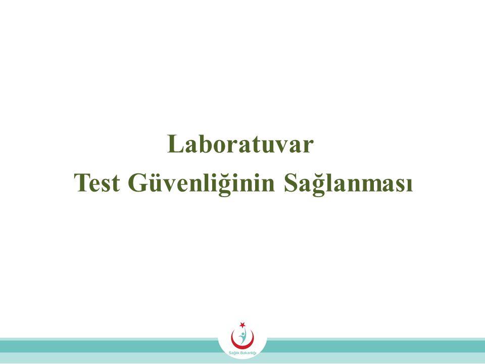 Laboratuvar Test Güvenliğinin Sağlanması