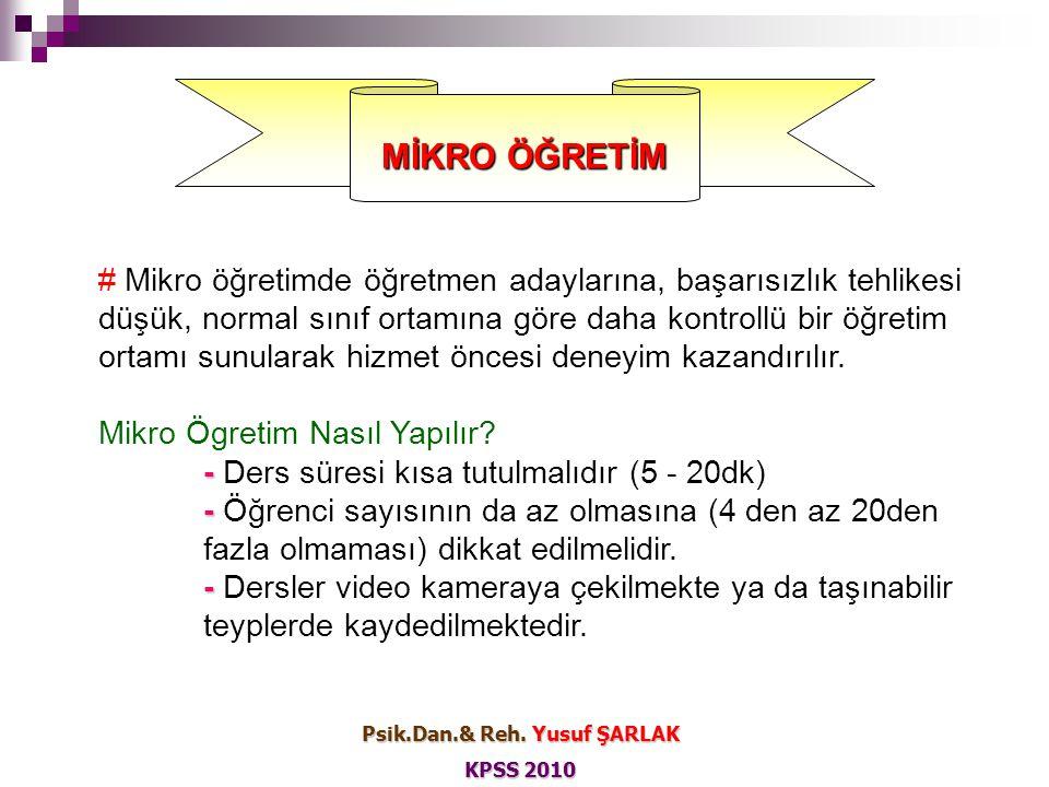 Mikro öğretimde, I.dersin video kayıtlarının izlenmesi, II.