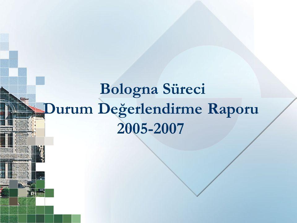 Bologna Süreci Durum Değerlendirme Raporu 2005-2007