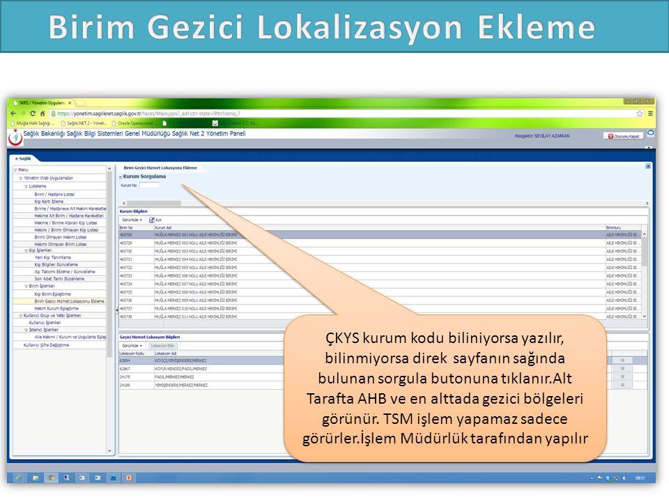ÇKYS kurum kodu biliniyorsa yazılır, bilinmiyorsa direk sayfanın sağında bulunan sorgula butonuna tıklanır.Alt Tarafta AHB ve en alttada gezici bölgeleri görünür.