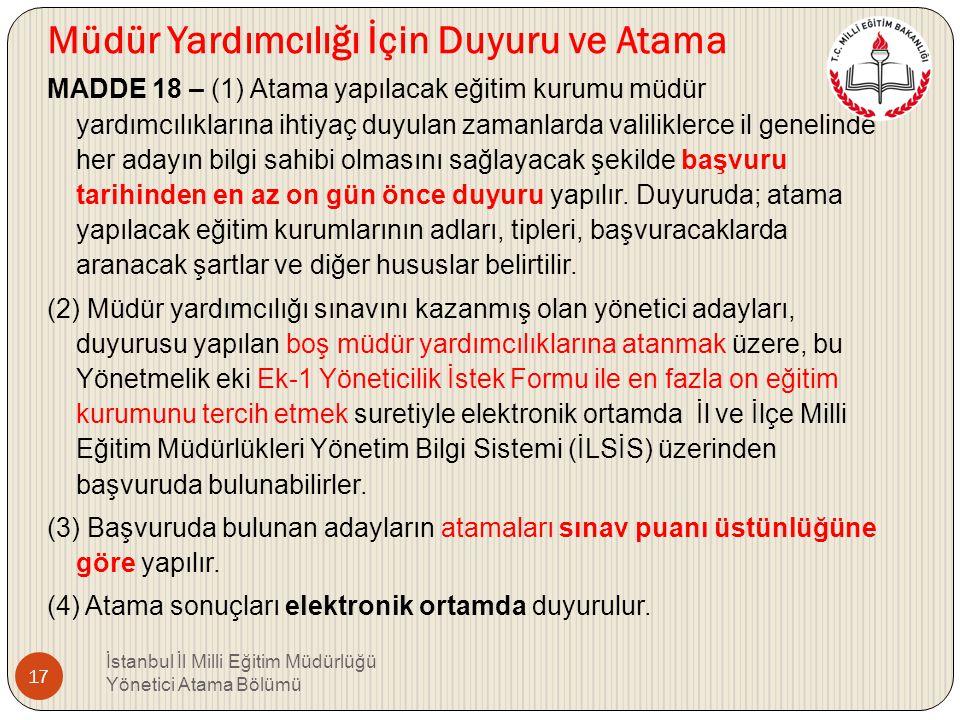 BEŞİNCİ BÖLÜM Atama ve Yer Değiştirme Atama yetkisi MADDE 17 – (1) İller arası yer değiştirme suretiyle atamalar hariç olmak üzere bu Yönetmelik kapsa