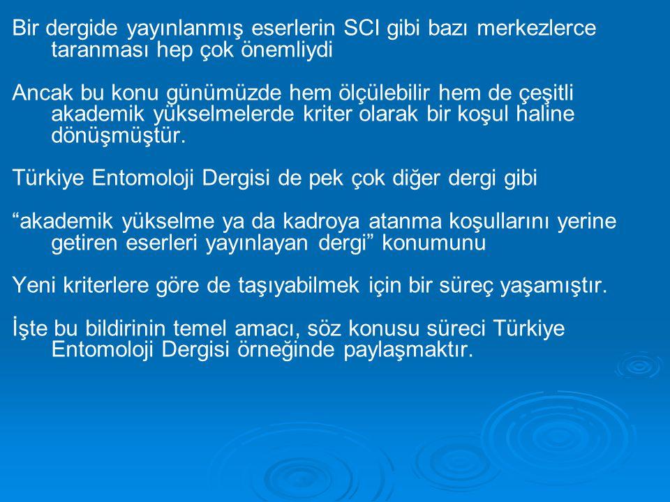Derneğimizin misyonu gereği, Türkiye'deki entomoloji ve zirai zooloji alanındaki tüm önemli araştırma sonuçlarını, genç entomologlara bu alandaki önemli konularda derleme ve biyolojik gözlemleri de duyurabilmek amacıyla ikinci dergimiz gündeme gelmiştir.