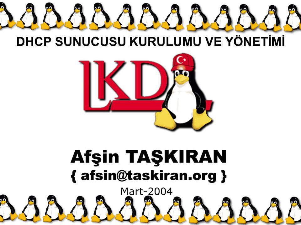 Mart-2004 DHCP SUNUCUSU KURULUMU VE YÖNETİMİ