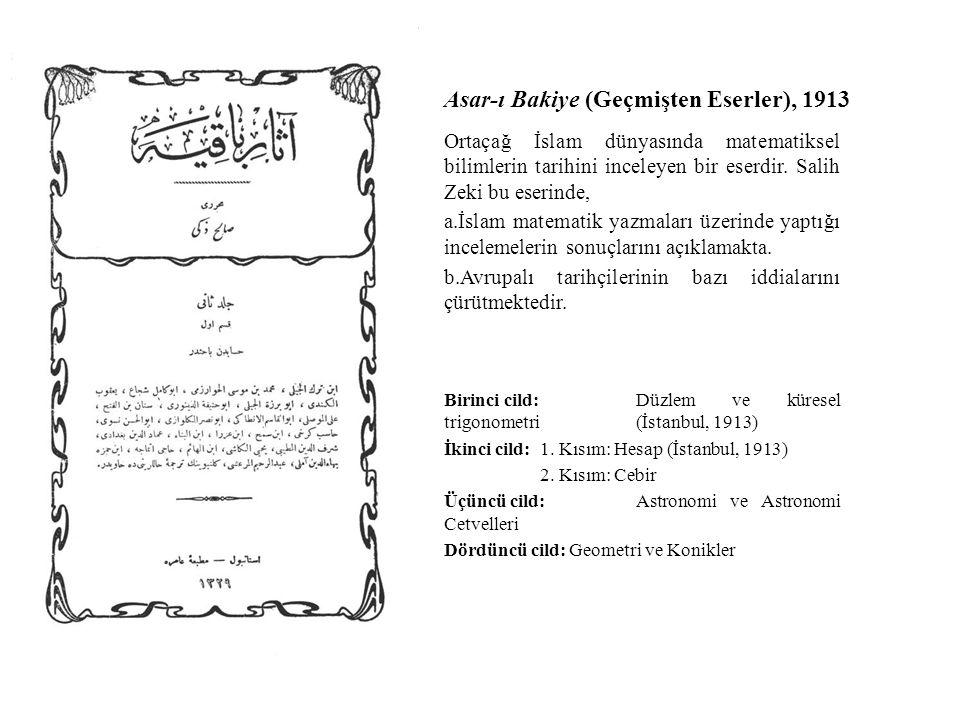 Ortaçağ İslam dünyasında matematiksel bilimlerin tarihini inceleyen bir eserdir.