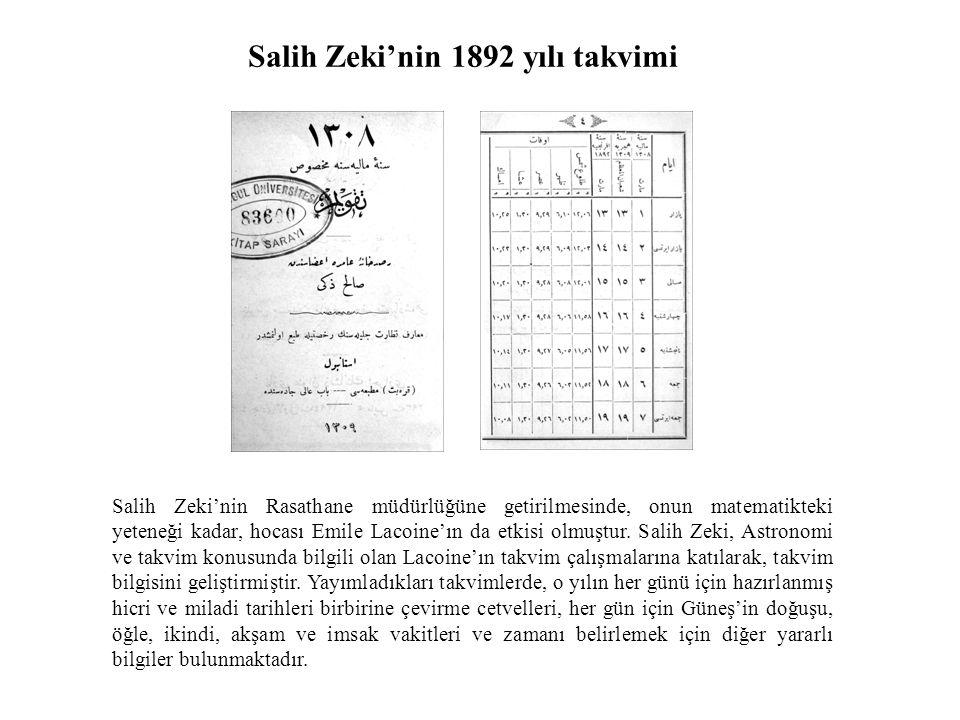Salih Zeki'nin Rasathane müdürlüğüne getirilmesinde, onun matematikteki yeteneği kadar, hocası Emile Lacoine'ın da etkisi olmuştur.