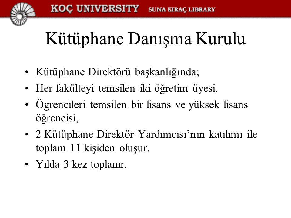 Kütüphane Danışma Kurulu Kütüphane Direktörü başkanlığında; Her fakülteyi temsilen iki öğretim üyesi, Ögrencileri temsilen bir lisans ve yüksek lisans