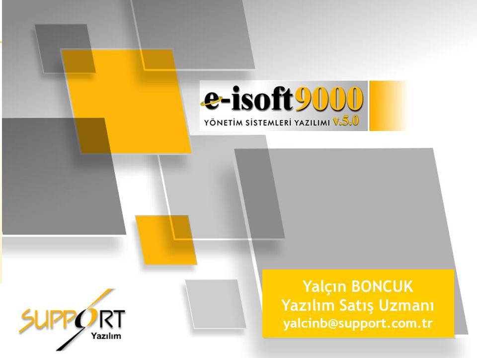 1 Yalçın BONCUK Yazılım Satış Uzmanı yalcinb@support.com.tr