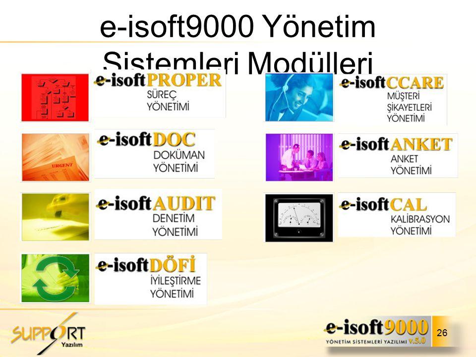 26 e-isoft9000 Yönetim Sistemleri Modülleri