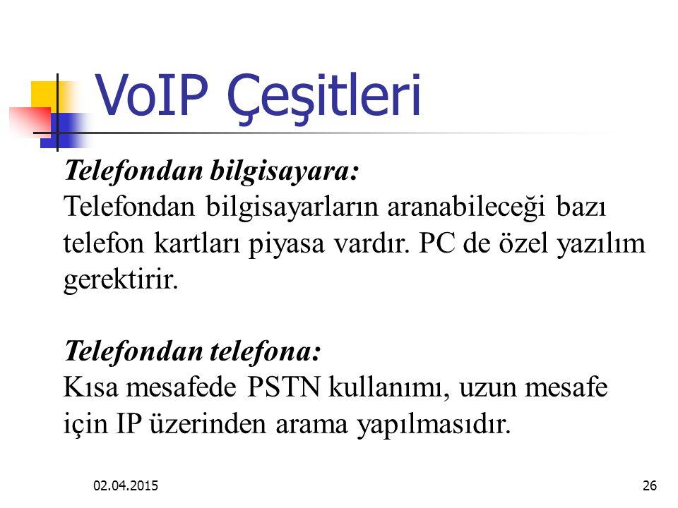 02.04.201525 Gerçek zamanlı ses trafiği IP ağları üzerinden üç değişik şekilde taşınabilir.