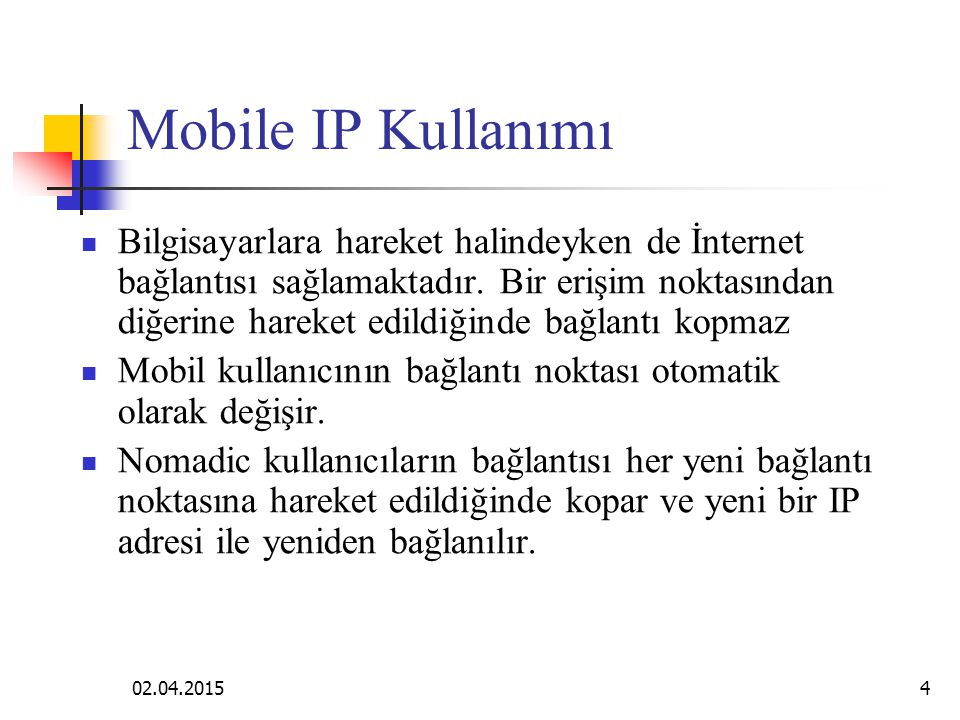 02.04.20153 Mobile IP