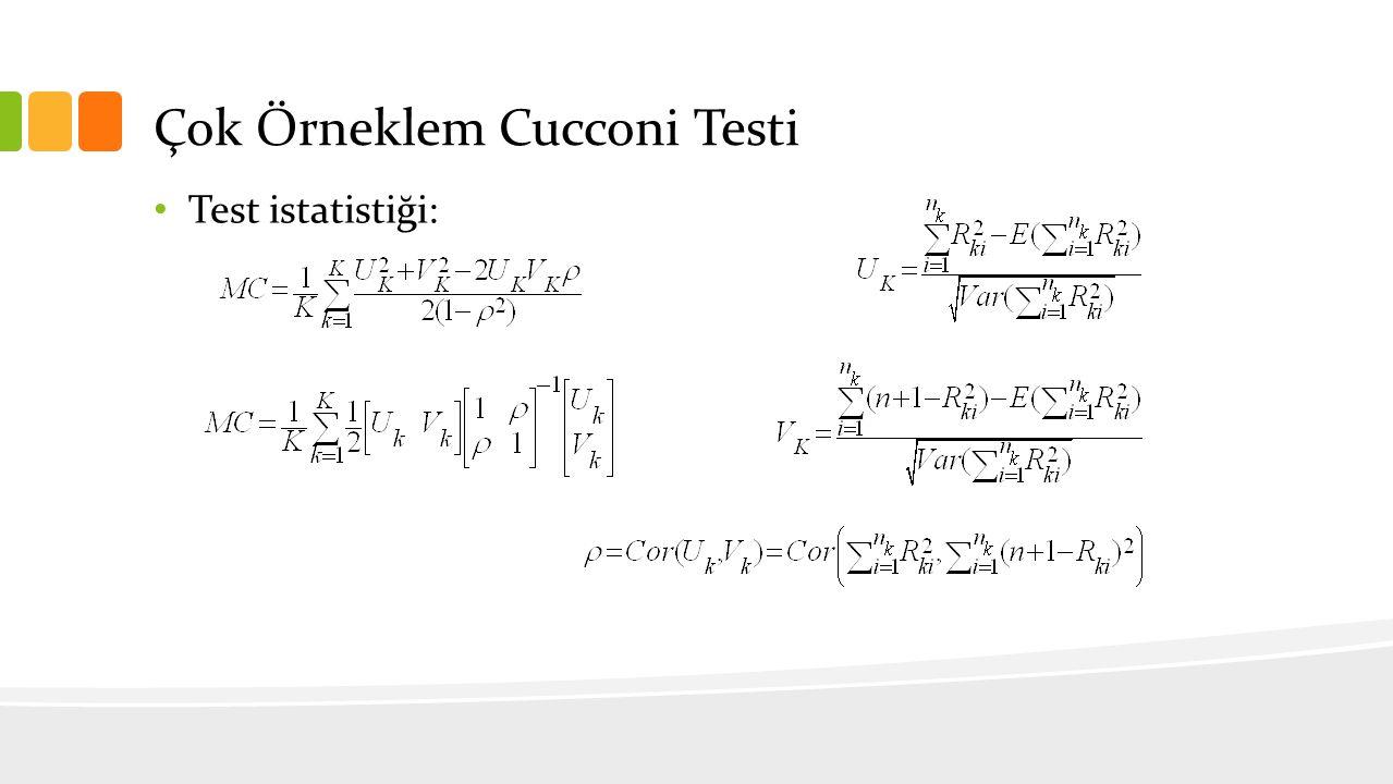 Çok Örneklem Cucconi Testi Test istatistiği:
