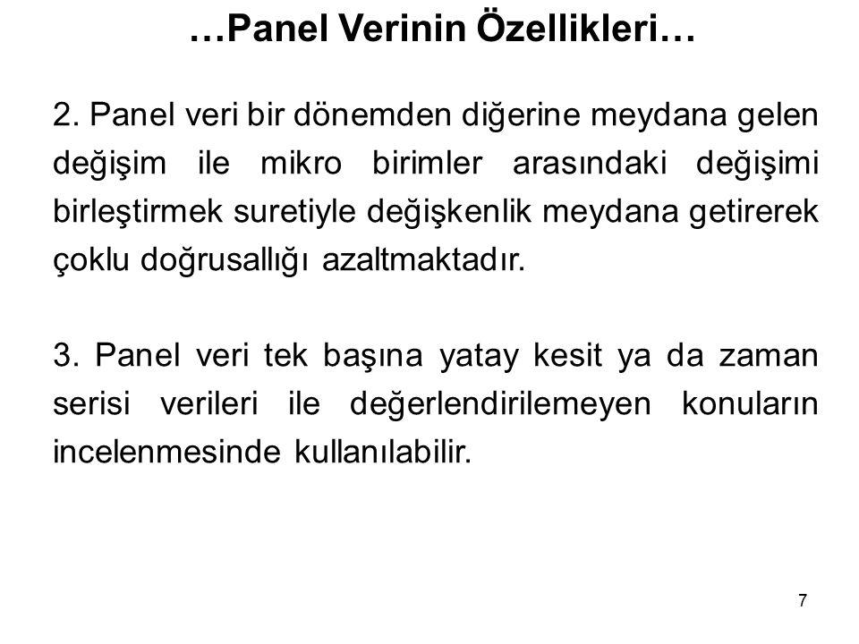 7 …Panel Verinin Özellikleri… 2.