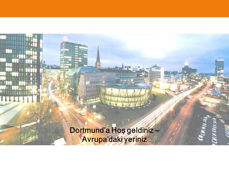 Dortmund'a Hoş geldiniz – Avrupa'daki yeriniz