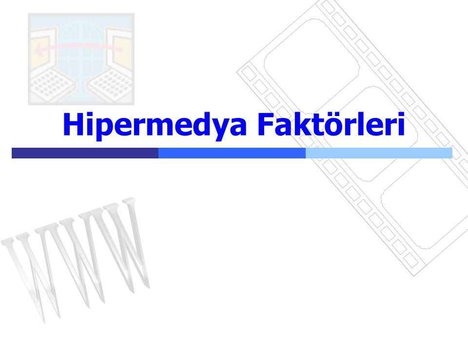 Hipermedya Faktörleri