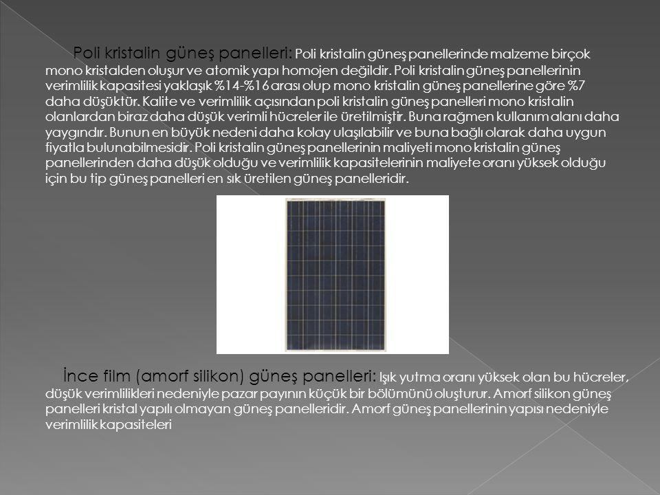 Poli kristalin güneş panelleri: Poli kristalin güneş panellerinde malzeme birçok mono kristalden oluşur ve atomik yapı homojen değildir. Poli kristali