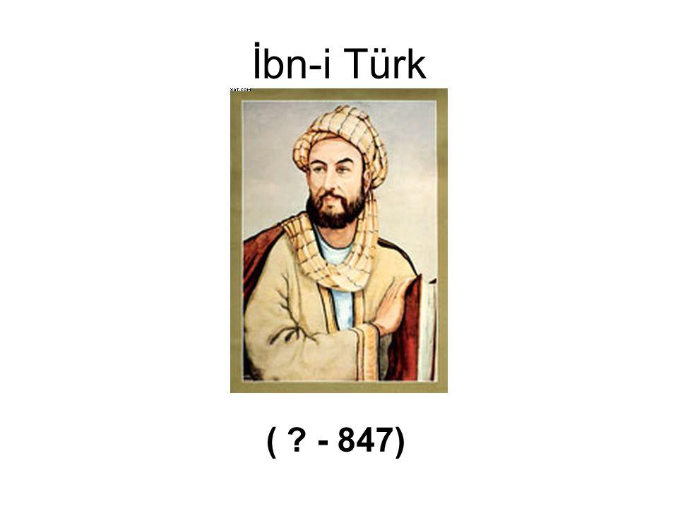 İbn-i Türk ( ? - 847)