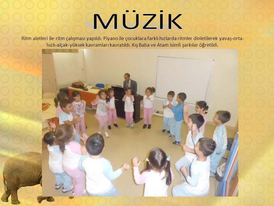 Ritm aletleri ile ritm çalışması yapıldı. Piyano ile çocuklara farklı hızlarda ritmler dinletilerek yavaş-orta- hızlı-alçak-yüksek kavramları kavratıl