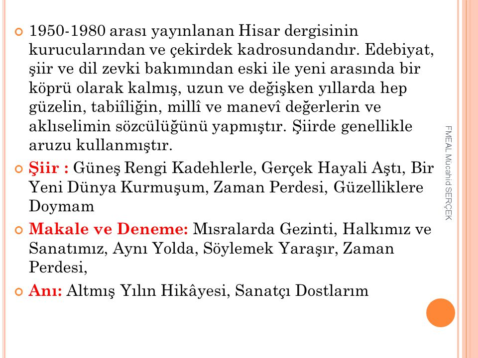 ASAF HALET ÇELEBİ (1907-1958) FMEAL Mücahid SERÇEK
