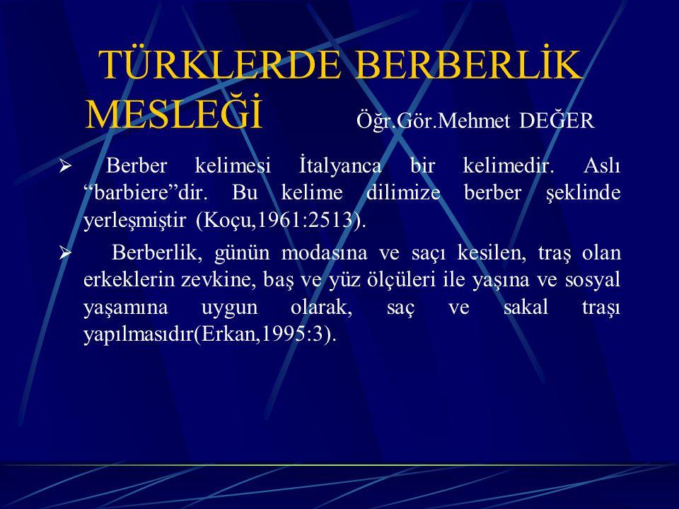 Prof.Dr.Nejat Diyarbekirli (1977:45) Hun Türklerinin Göçlerini anlatırken Hun süvarilerinin omuzlarına kadar dökülmüş uzun saçlarından bahsetmektedir.
