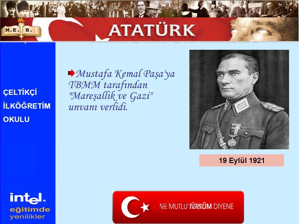 Mustafa Kemal Paşa'ya TBMM tarafından