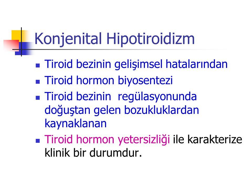 Kesin tanı-2 T 4 düşük TSH yüksek ise kalıcı konjenital hipotiroidi T 4 ve TSH normal ise geçici konjenital hipotiroidi tanısı konulur* * Geçici KH tanısı konulan hastalar izlenmelidir.