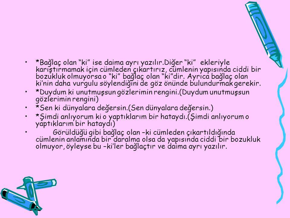 k)Milli ve dini bayramların adları büyük harfle başlar: *Kurban Bayramı *Ramazan Bayramı *Cumhuriyet Bayramı….