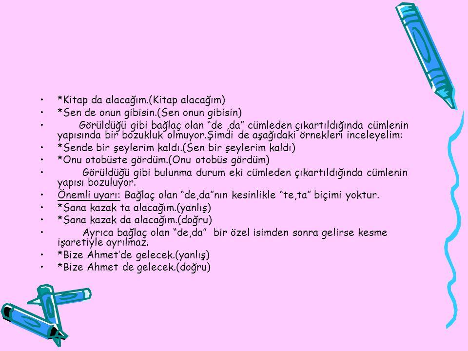 2)Yazı başlıklarının her sözcüğü büyük harfle başlar: *Türk Dilinin Korunması *Aile Eğitiminin Önemi