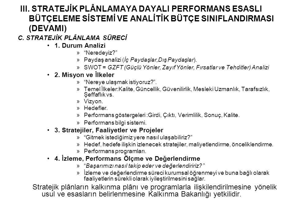 E.Analitik Bütçe Sınıflandırması-Kurumsal Sınıflandırma a.