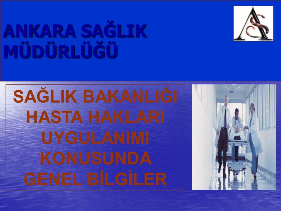AMACIMIZ  Sağlık Bakanlığının Sağlıkta Dönüşüm Programı çerçevesinde Ankara'da tüm toplumu ve sağlık çalışanlarını hasta hakları konusunda bilgilendirmek, bilinçlendirmek ve eğitmektir