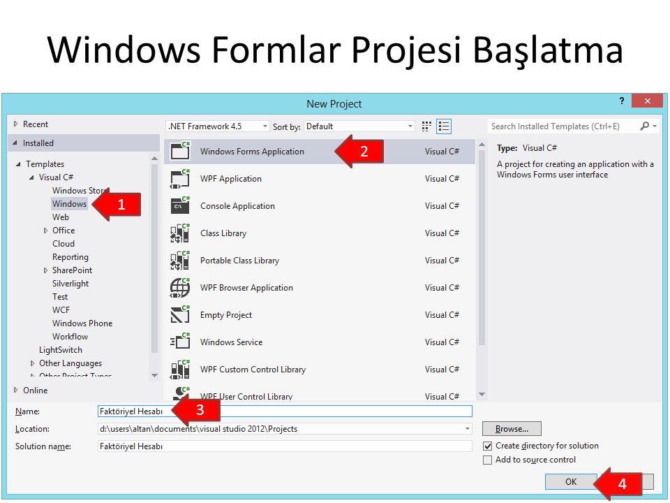 Windows Formlar Projesi Başlatma 1 2 3 4