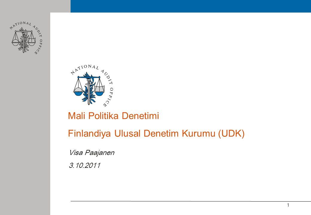 1 Mali Politika Denetimi Finlandiya Ulusal Denetim Kurumu (UDK) Visa Paajanen 3.10.2011