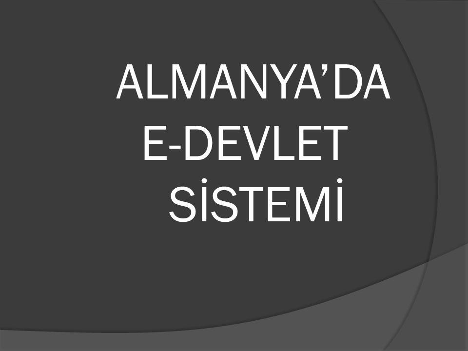 ALMANYA'DA E-DEVLET SİSTEMİ