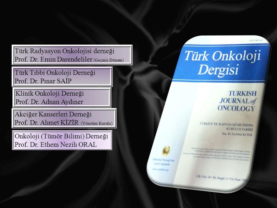 Türk Radyasyon Onkolojisi derneği Prof.Dr.