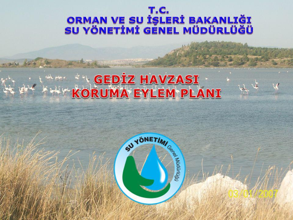 42 07.12.2011 tarihinde Gediz Havzası Koruma Eylem Planı revizyon çalışmaları başlatılmıştır.
