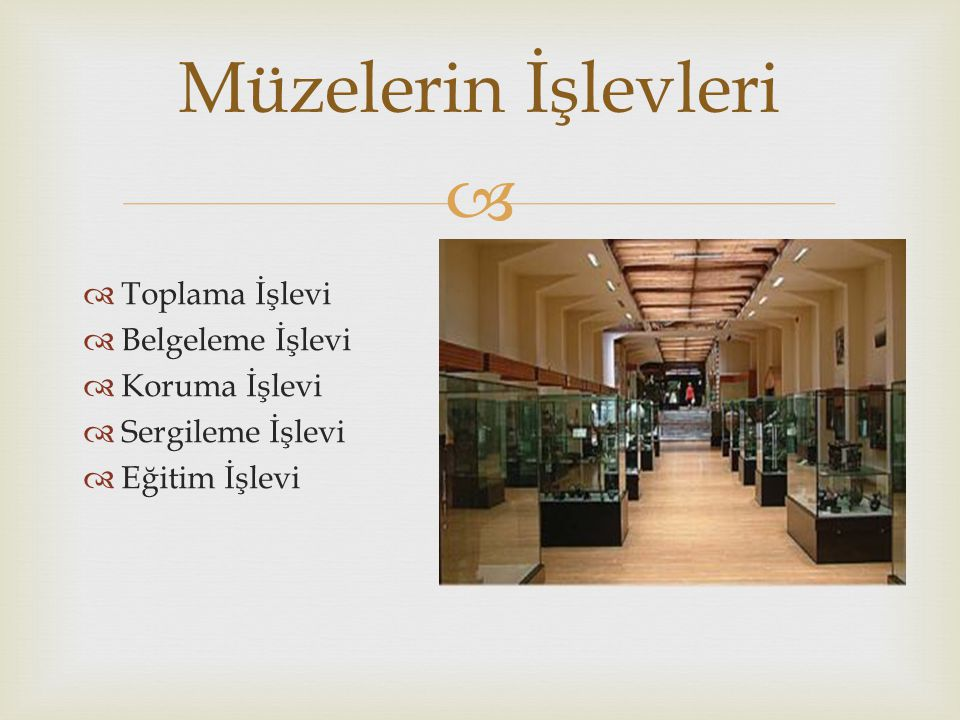   Sanat Tarihi müzeleri sanatla ilgili resim ve heykellerin sergilendiği müzelerdir.