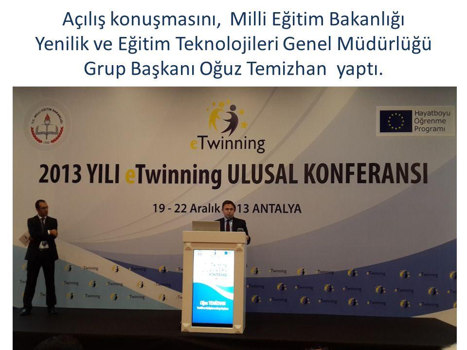 Açılış konuşmasını, Milli Eğitim Bakanlığı Yenilik ve Eğitim Teknolojileri Genel Müdürlüğü Grup Başkanı Oğuz Temizhan yaptı.