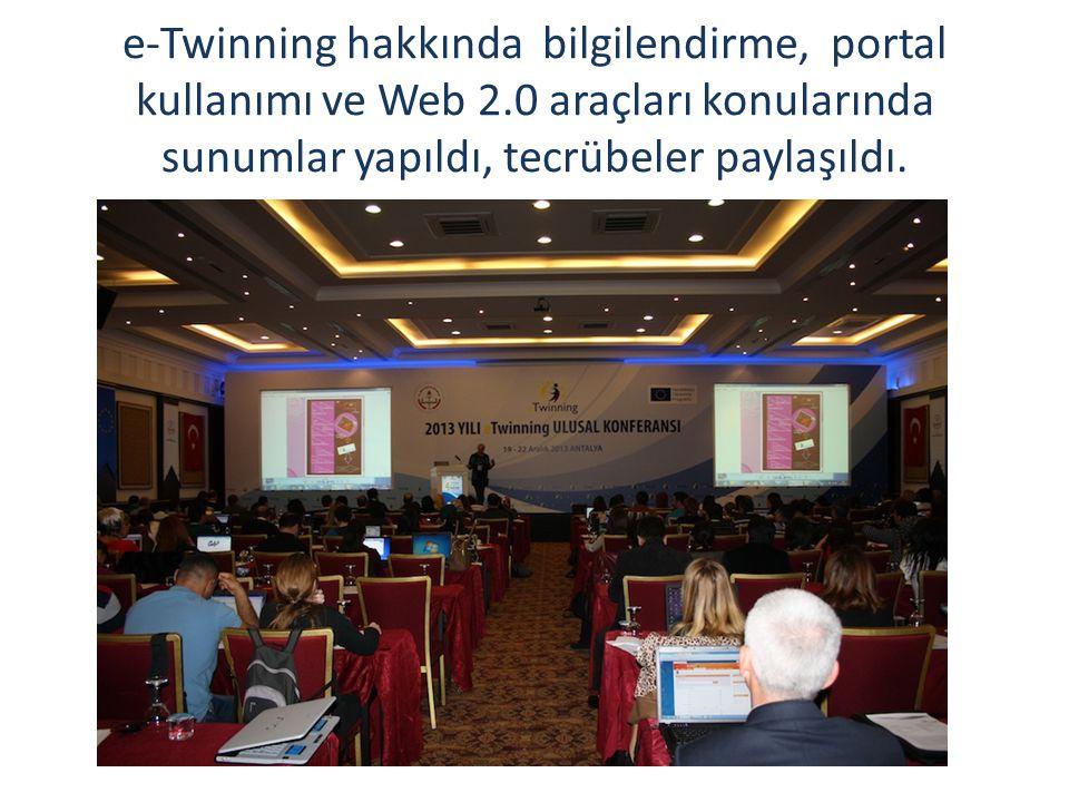 e-Twinning hakkında bilgilendirme, portal kullanımı ve Web 2.0 araçları konularında sunumlar yapıldı, tecrübeler paylaşıldı.