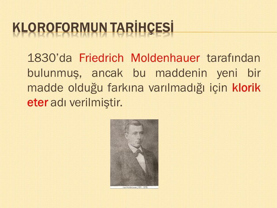 1830'da Friedrich Moldenhauer tarafından bulunmuş, ancak bu maddenin yeni bir madde olduğu farkına varılmadığı için klorik eter adı verilmiştir.