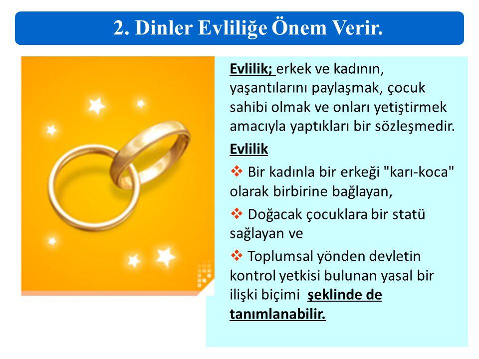 Evlilik; erkek ve kadının, yaşantılarını paylaşmak, çocuk sahibi olmak ve onları yetiştirmek amacıyla yaptıkları bir sözleşmedir. Evlilik  Bir kadınl