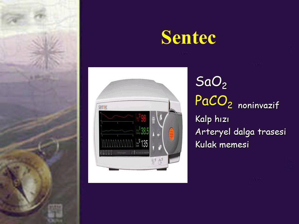 Sentec SaO 2 PaCO 2 noninvazif Kalp hızı Arteryel dalga trasesi Kulak memesi