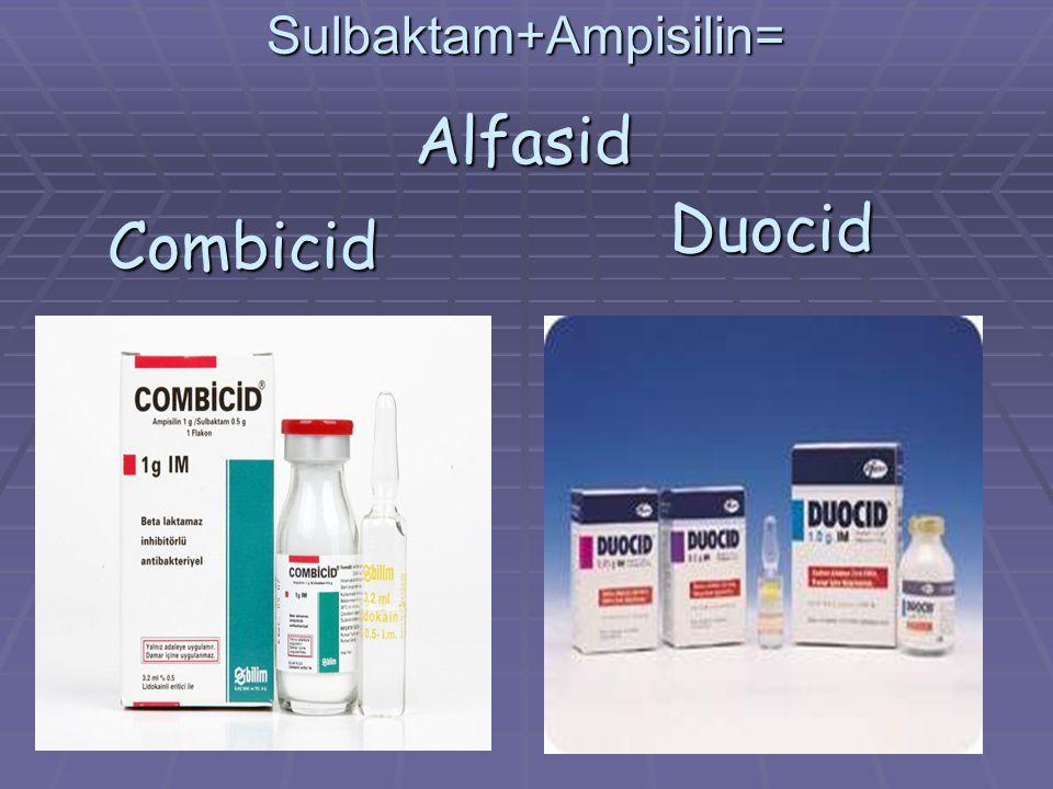 Sulbaktam+Ampisilin= Duocid Combicid Alfasid