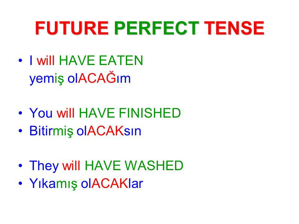 Time adverbs / Zaman zarfları By then O zamana kadar