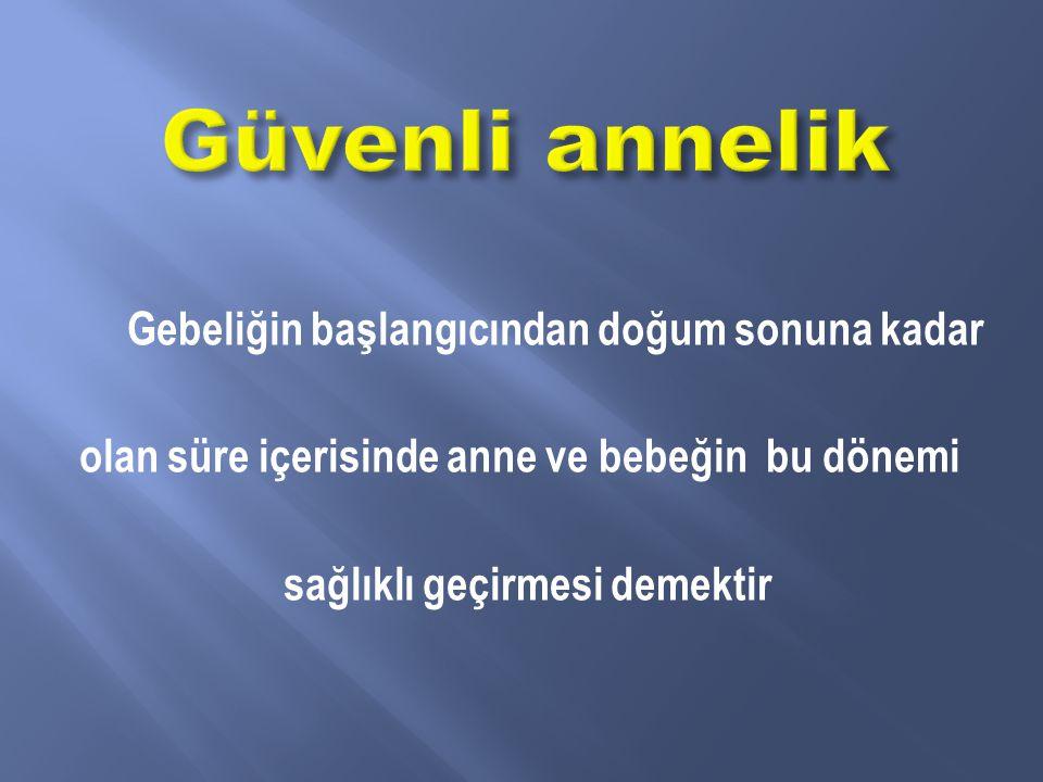 ANNECİĞİM KENDİNE İYİ BAK !!!!