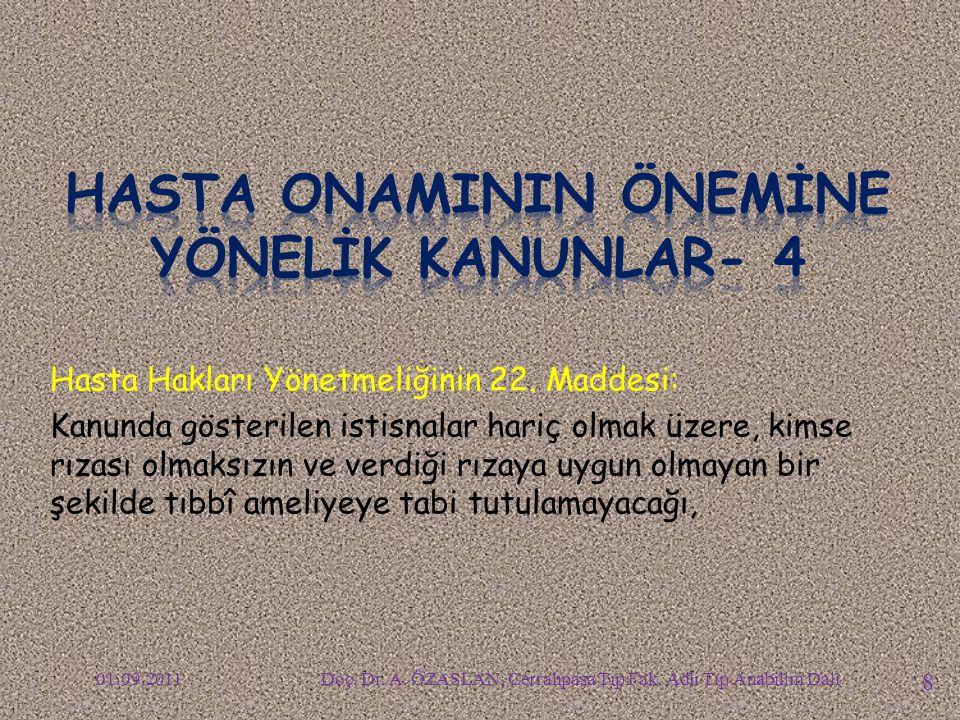 HASTA ONAMININ ÖNEMİNİ VURGULAYAN KANUNLAR- 5 Doç.