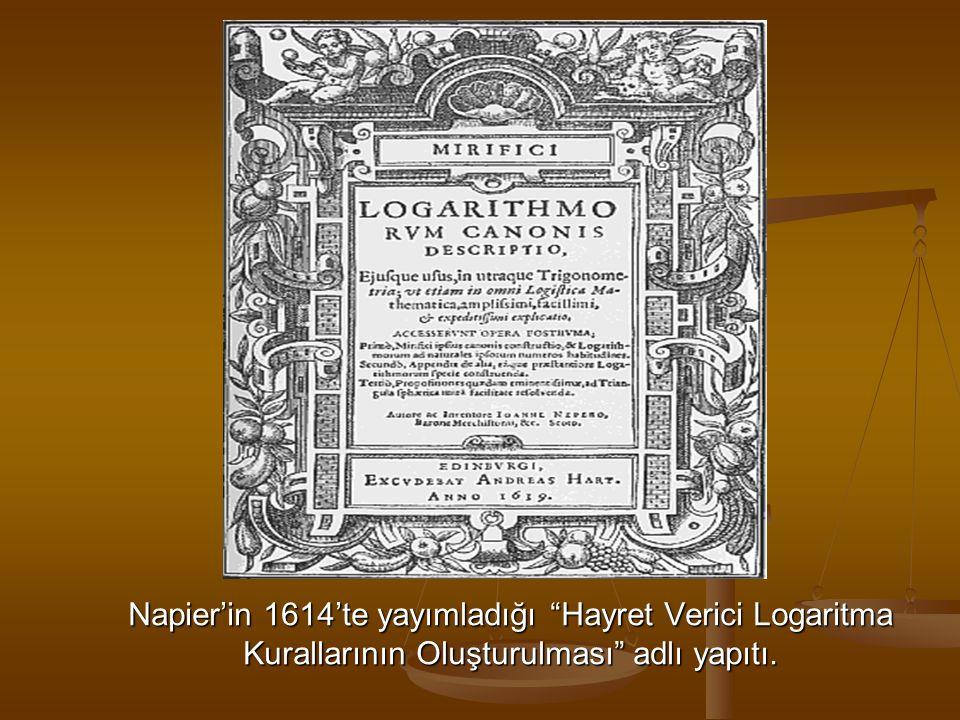 """Napier'in 1614'te yayımladığı """"Hayret Verici Logaritma Kurallarının Oluşturulması"""" adlı yapıtı."""