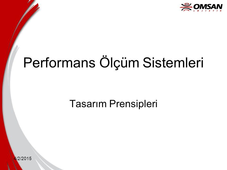 4/2/2015 Performans Ölçüm Sistemleri Tasarım Prensipleri